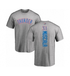 Basketball Oklahoma City Thunder #31 Mike Muscala Ash Backer T-Shirt